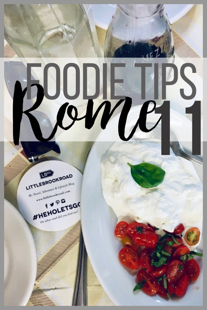 ROME_THE 11_Pinterest_Hidden_MUST EAT FOODIE GUIDELunch_Dinner_Tips_Foodie_Guide_LittlebrookRoad