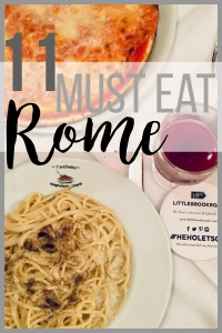 ROME_THE 11_Pinterest_MUST EAT FOODIE GUIDELunch_Dinner_Tips_Foodie_Guide_LittlebrookRoad